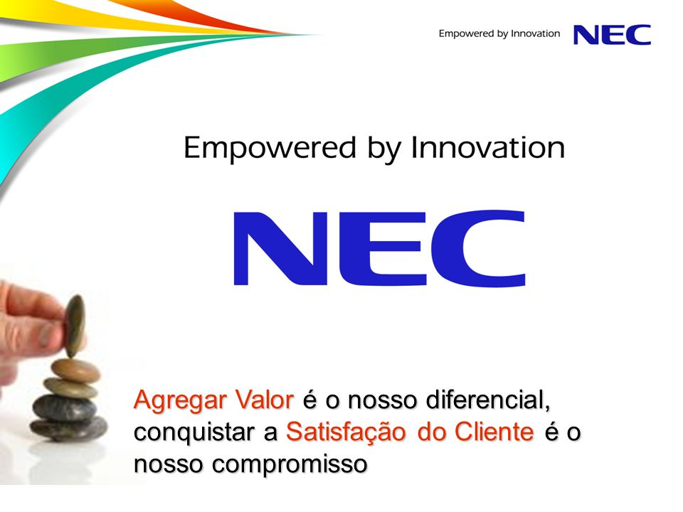 Empowered by Innovation represents NEC's continuing contribution to the realization of society's potential through technological innovation.