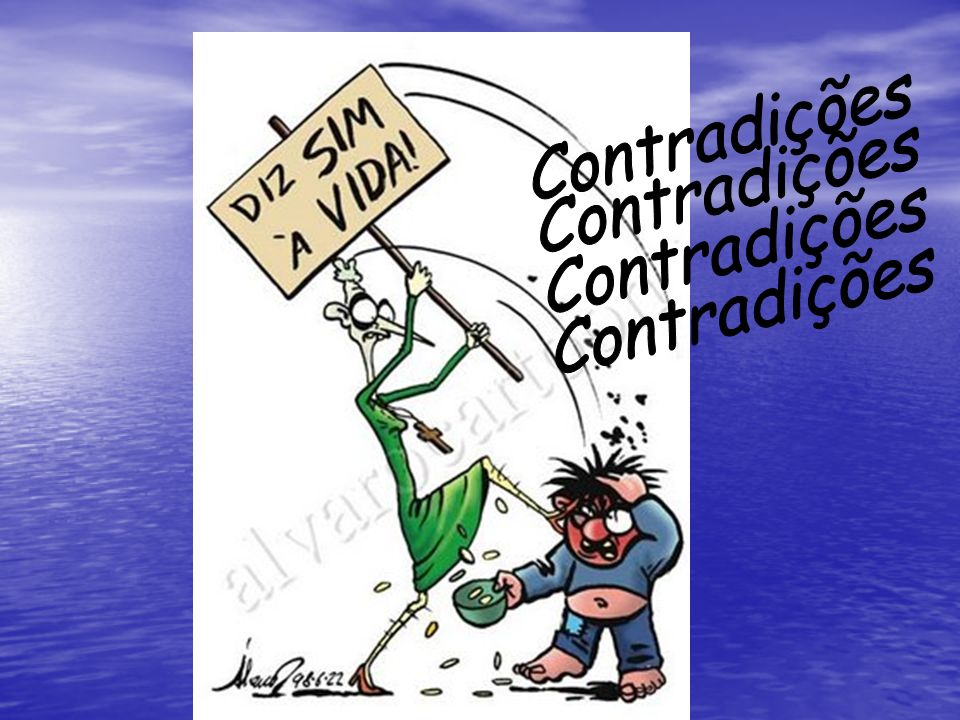 Contradições Contradições Contradições Contradições