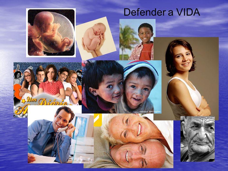 Defender a VIDA