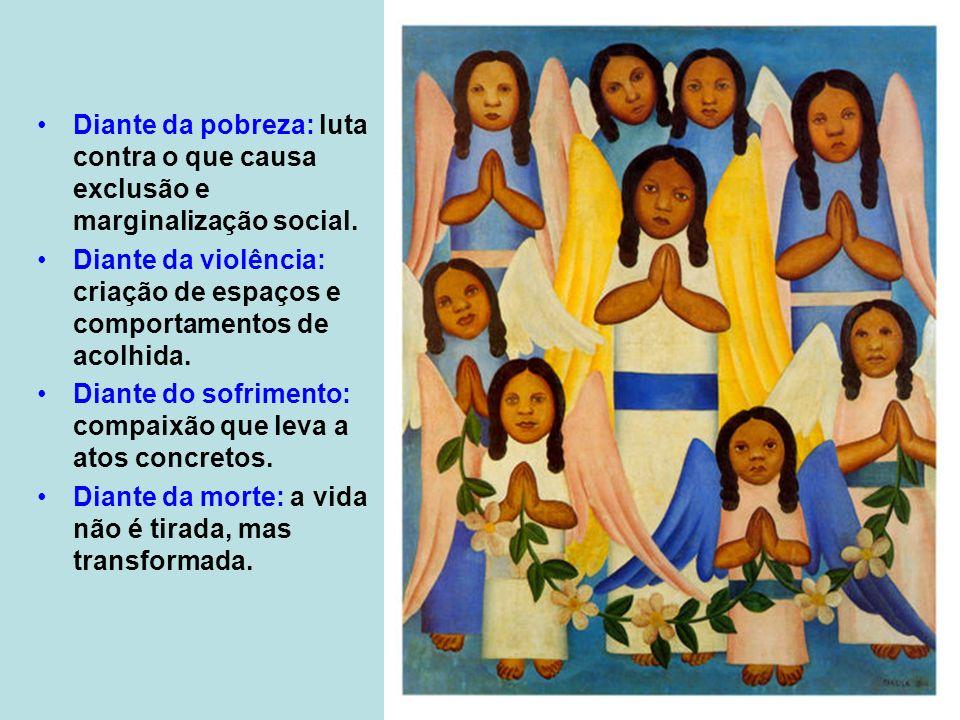 Diante da pobreza: luta contra o que causa exclusão e marginalização social.