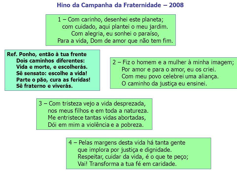 Hino da Campanha da Fraternidade – 2008