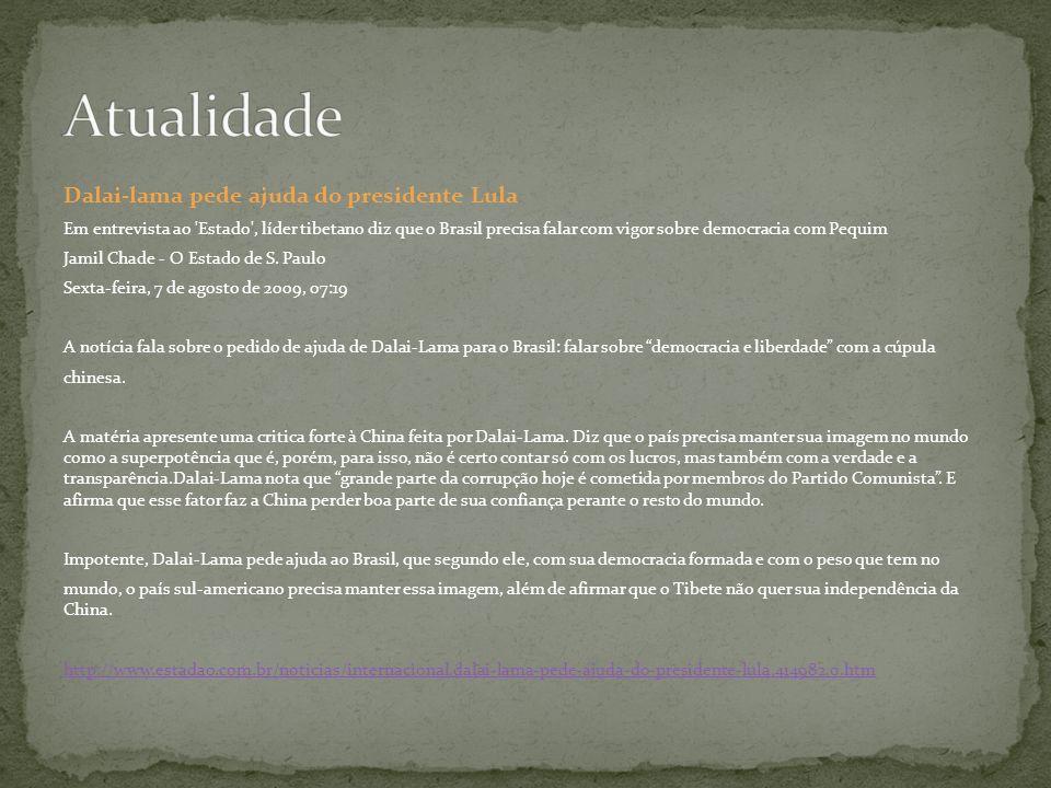 Atualidade Dalai-lama pede ajuda do presidente Lula