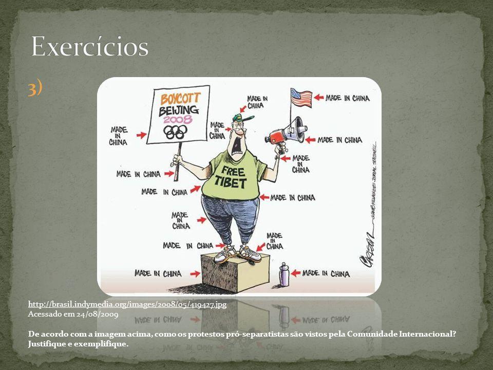 Exercícios 3) http://brasil.indymedia.org/images/2008/05/419427.jpg
