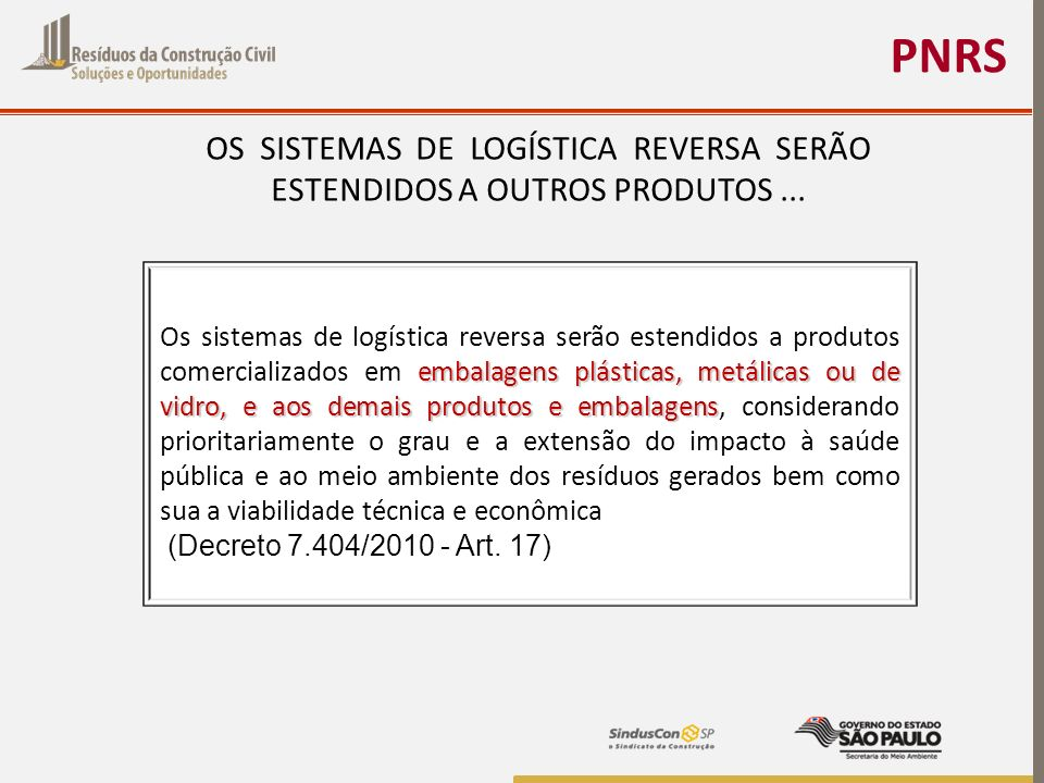 PNRS OS SISTEMAS DE LOGÍSTICA REVERSA SERÃO ESTENDIDOS A OUTROS PRODUTOS ...