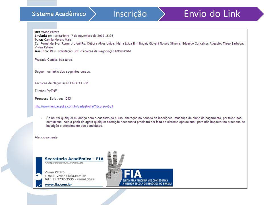 Sistema Acadêmico Inscrição Envio do Link