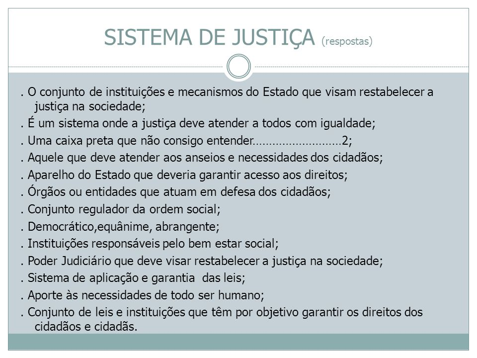 SISTEMA DE JUSTIÇA (respostas)