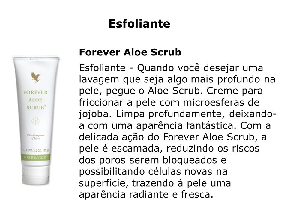 Esfoliante Forever Aloe Scrub
