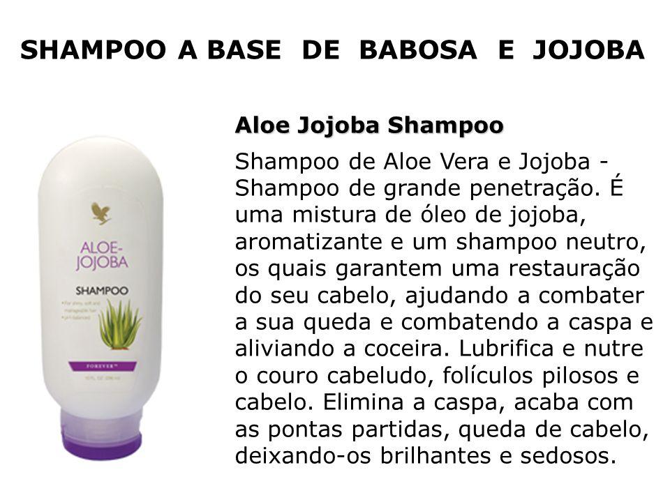 SHAMPOO A BASE DE BABOSA E JOJOBA