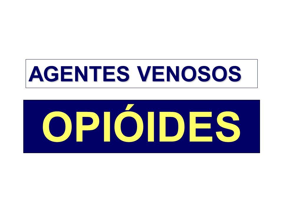 AGENTES VENOSOS OPIÓIDES