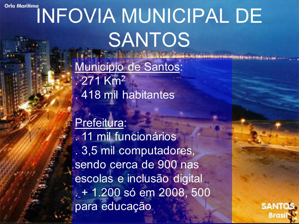 INFOVIA MUNICIPAL DE SANTOS