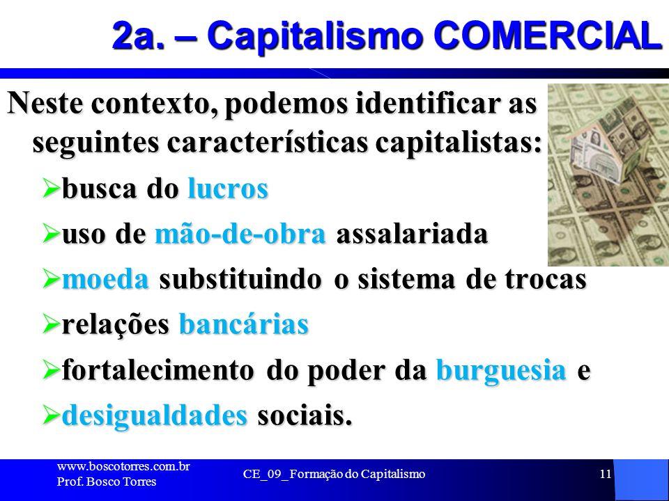 2a. – Capitalismo COMERCIAL