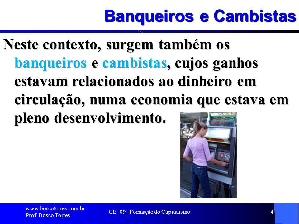 Banqueiros e Cambistas