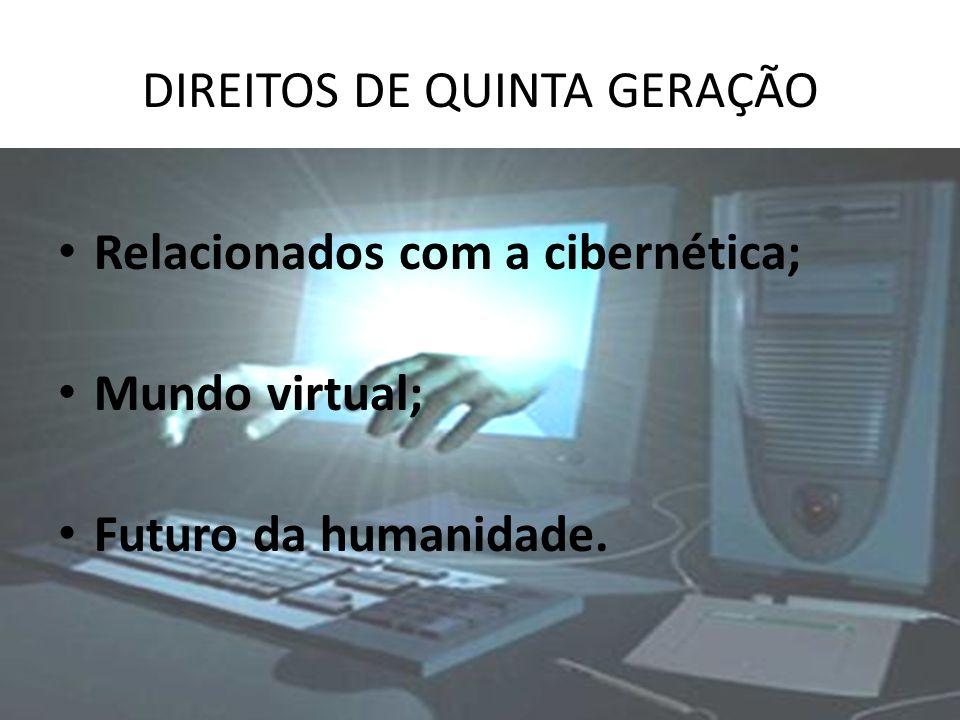 DIREITOS DE QUINTA GERAÇÃO