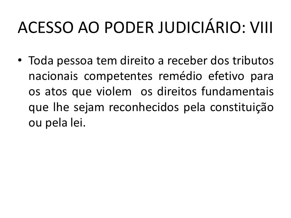ACESSO AO PODER JUDICIÁRIO: VIII