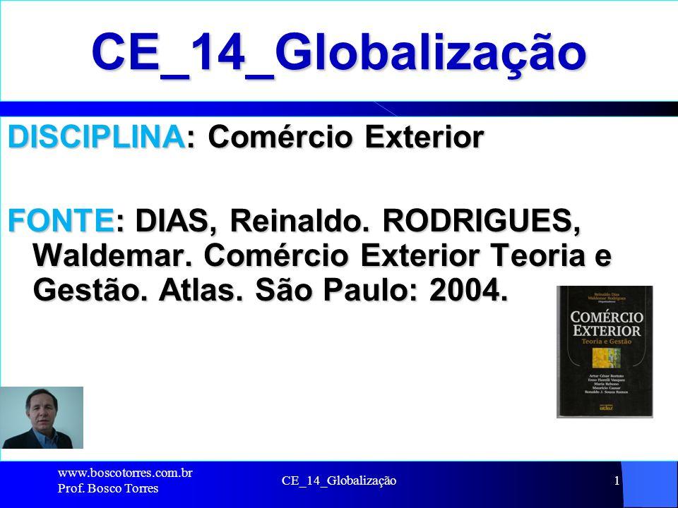 CE_14_Globalização DISCIPLINA: Comércio Exterior