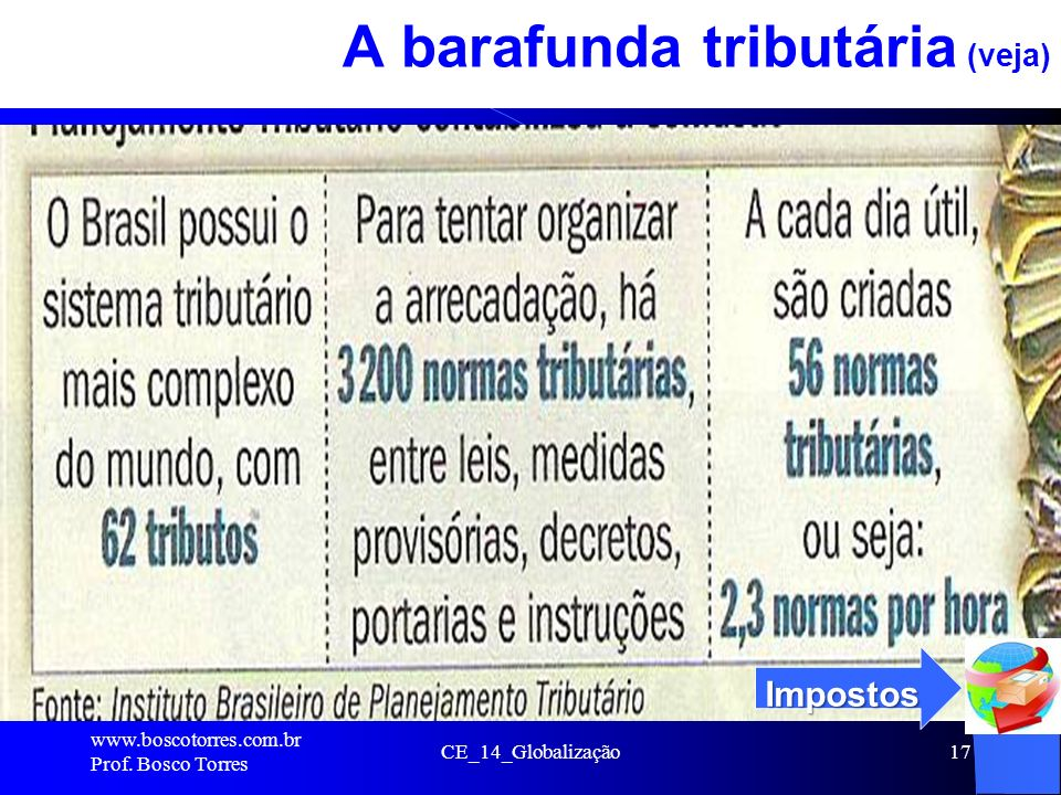 A barafunda tributária (veja)