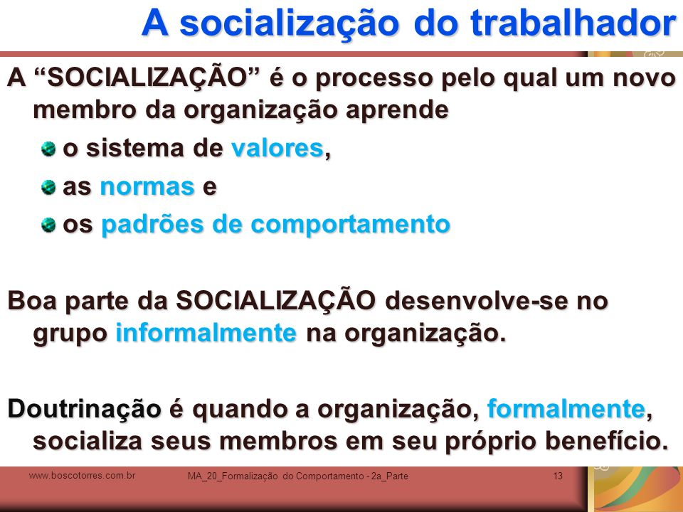 A socialização do trabalhador