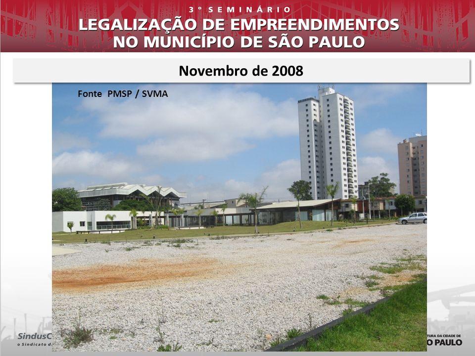 Novembro de 2008 Fonte PMSP / SVMA