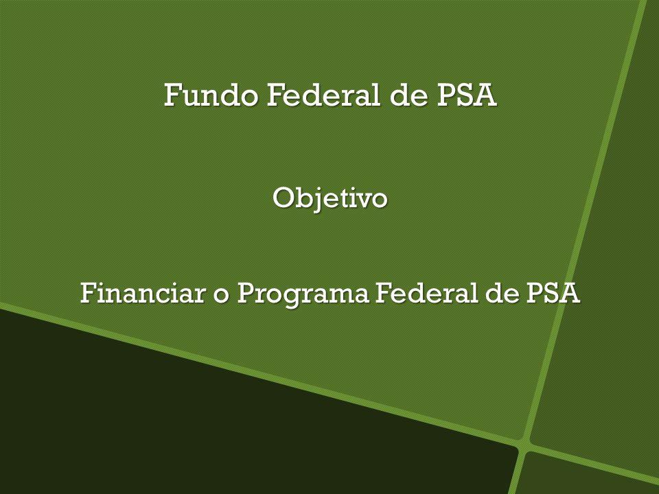 Financiar o Programa Federal de PSA