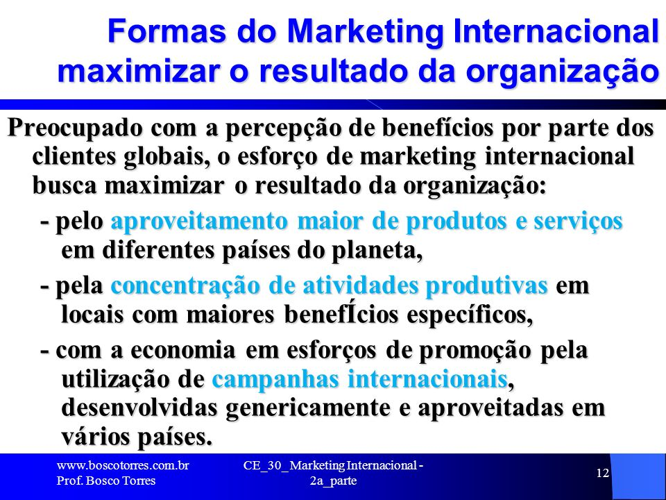 Formas do Marketing Internacional maximizar o resultado da organização