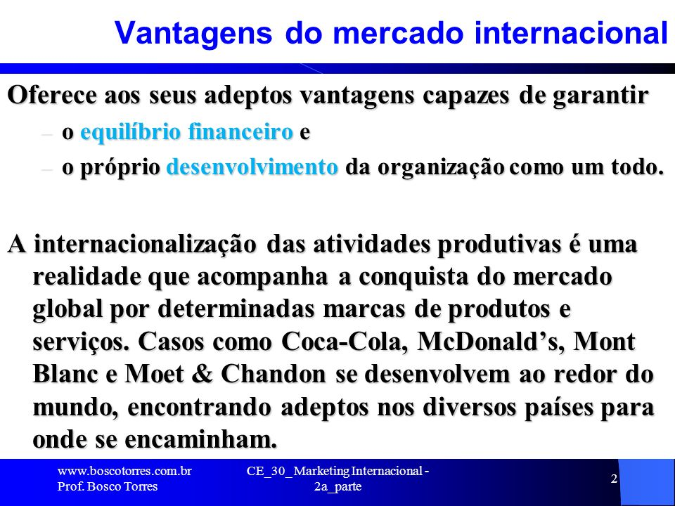 Vantagens do mercado internacional