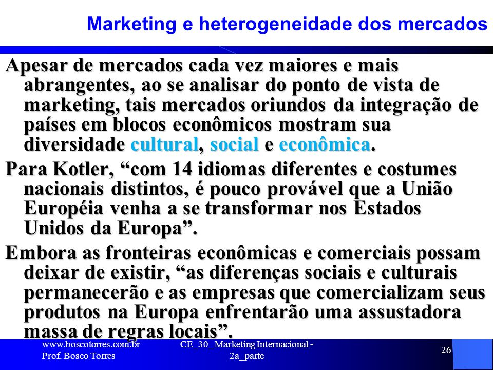 Marketing e heterogeneidade dos mercados