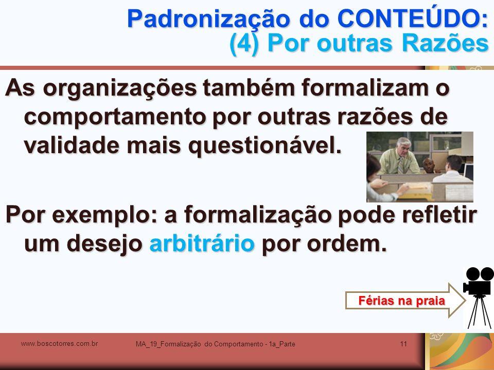 Padronização do CONTEÚDO: (4) Por outras Razões