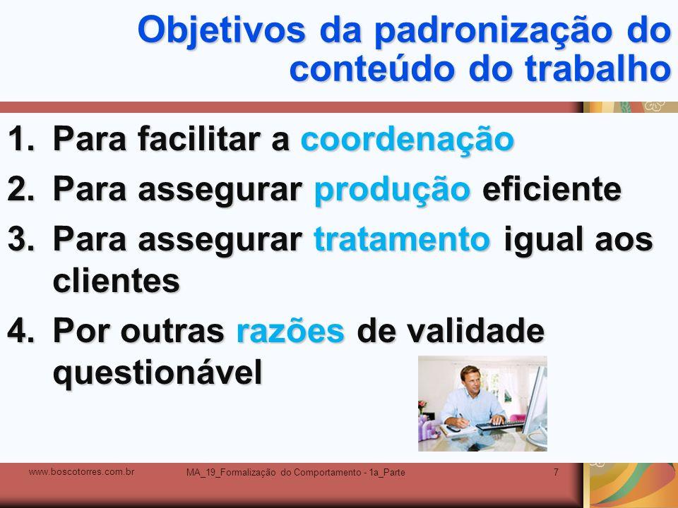 Objetivos da padronização do conteúdo do trabalho