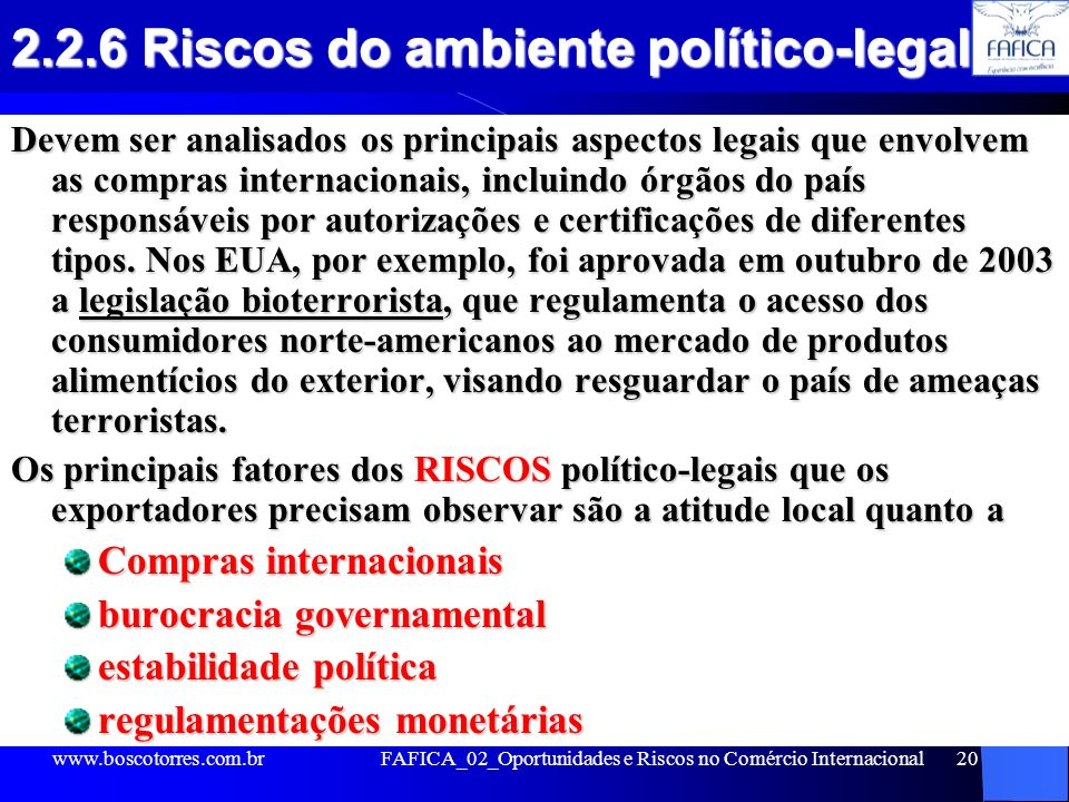 2.2.6 Riscos do ambiente político-legal