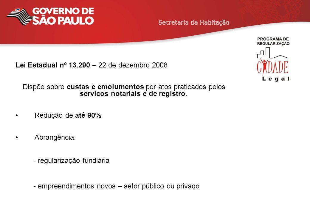 Lei Estadual nº 13.290 – 22 de dezembro 2008