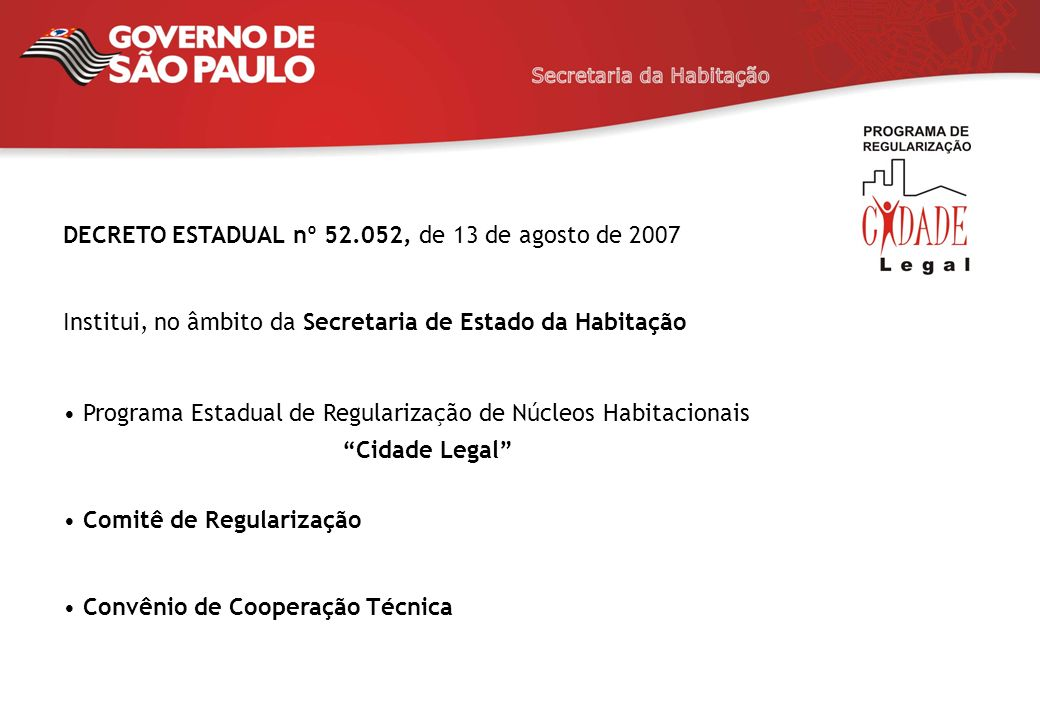 DECRETO ESTADUAL nº 52.052, de 13 de agosto de 2007