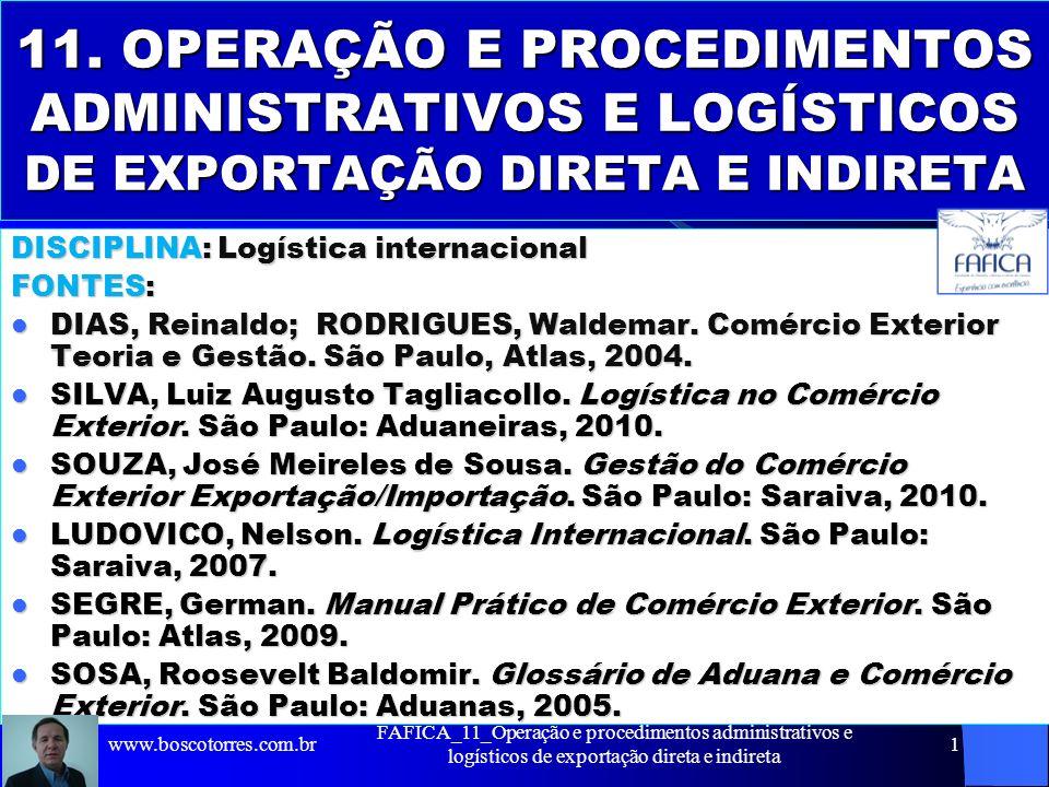 11. OPERAÇÃO E PROCEDIMENTOS ADMINISTRATIVOS E LOGÍSTICOS DE EXPORTAÇÃO DIRETA E INDIRETA