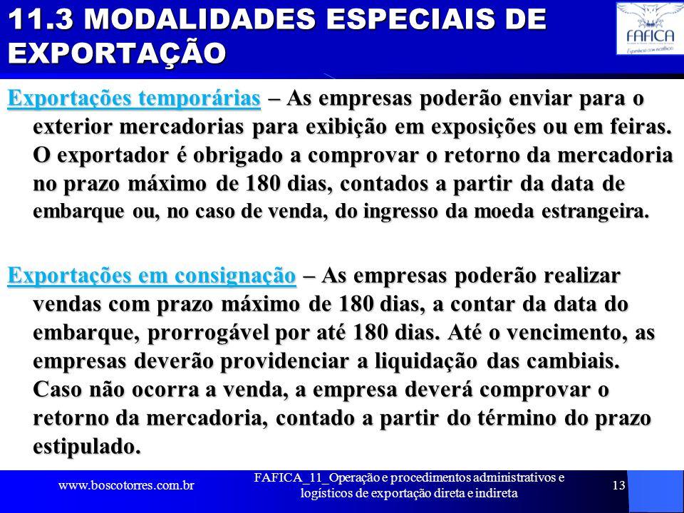 11.3 MODALIDADES ESPECIAIS DE EXPORTAÇÃO