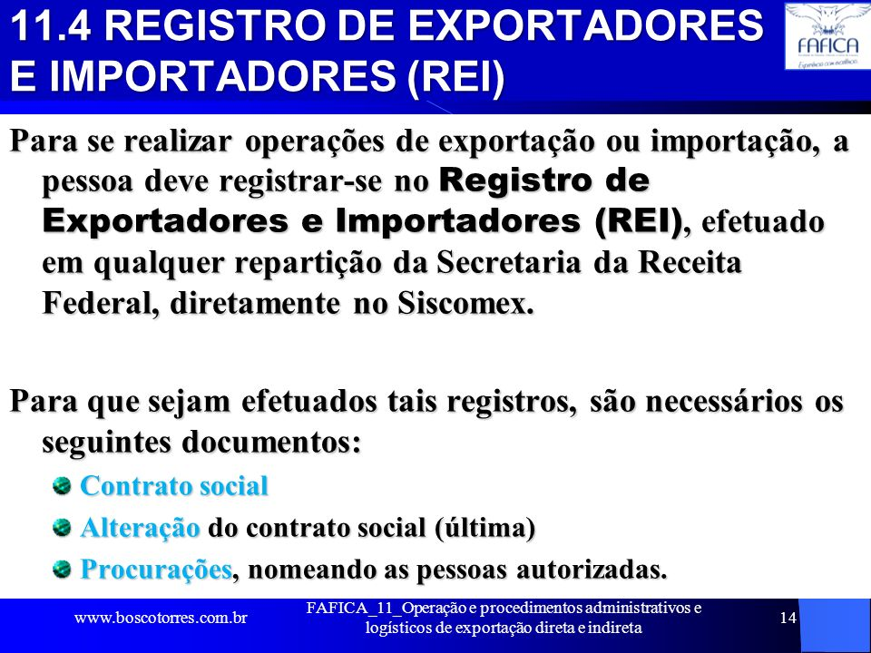 11.4 REGISTRO DE EXPORTADORES E IMPORTADORES (REI)