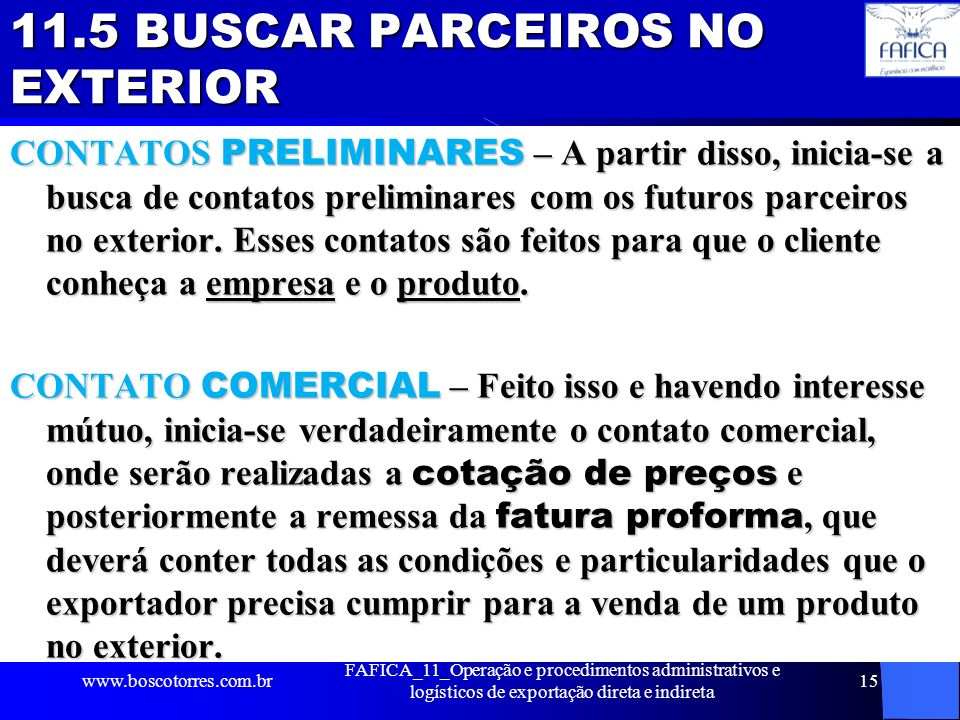 11.5 BUSCAR PARCEIROS NO EXTERIOR