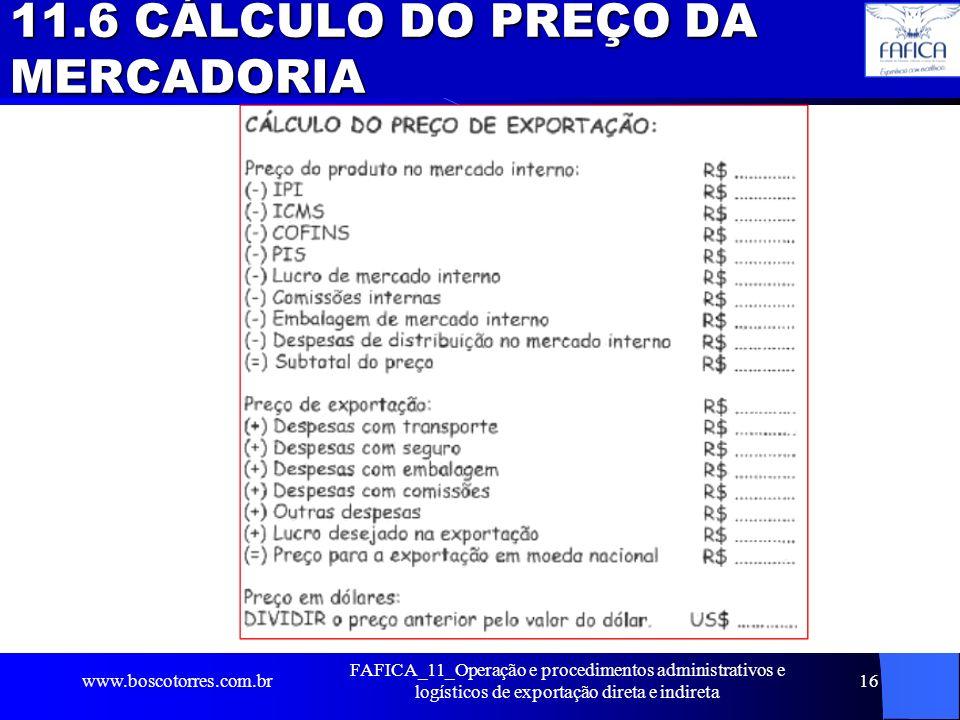 11.6 CÁLCULO DO PREÇO DA MERCADORIA