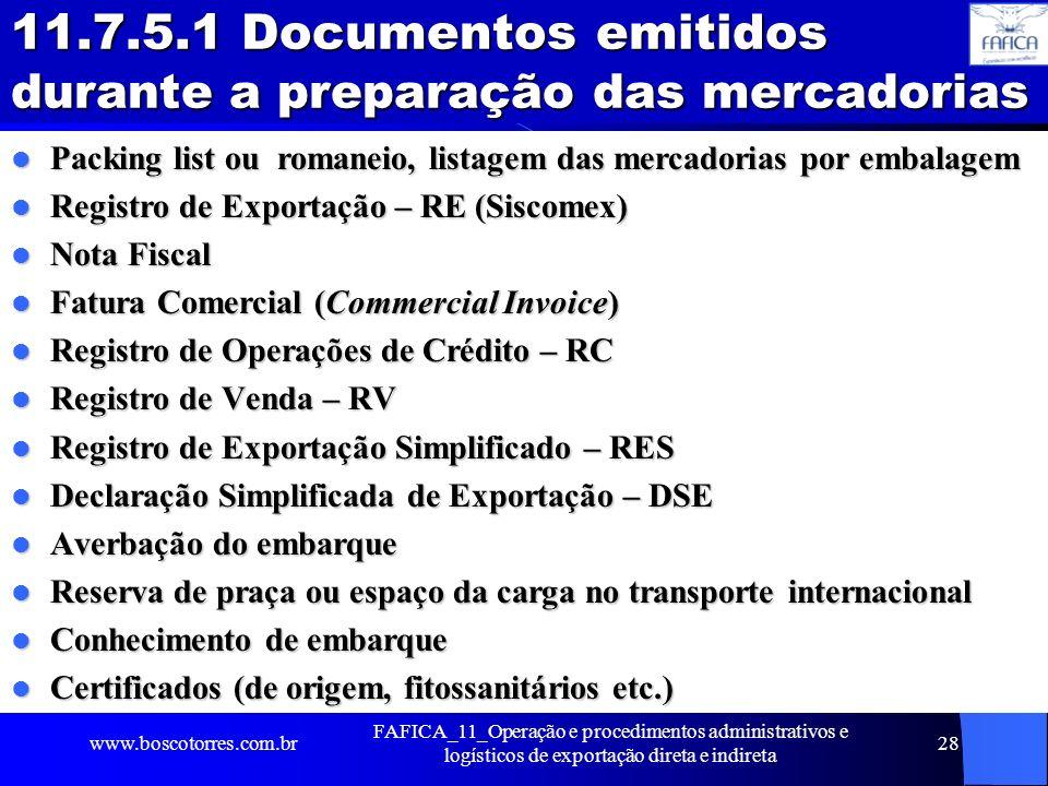 11.7.5.1 Documentos emitidos durante a preparação das mercadorias