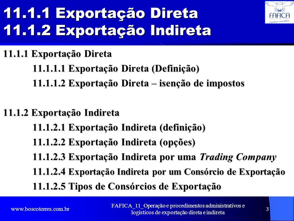 11.1.1 Exportação Direta 11.1.2 Exportação Indireta