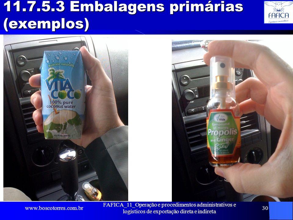 11.7.5.3 Embalagens primárias (exemplos)