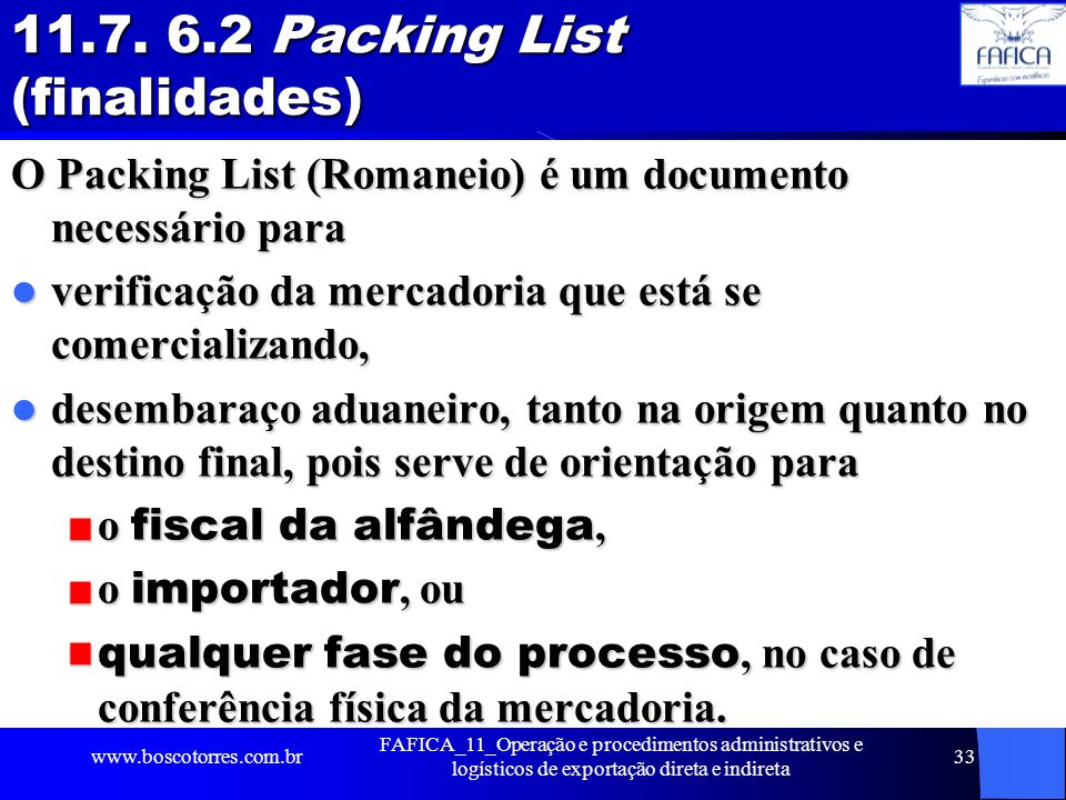 11.7. 6.2 Packing List (finalidades)