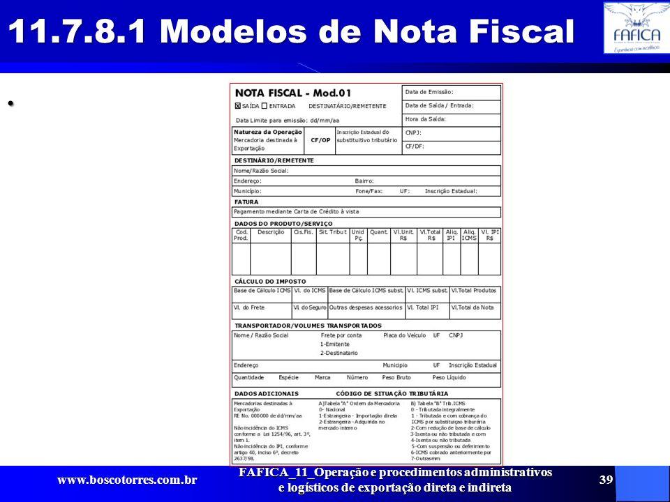 11.7.8.1 Modelos de Nota Fiscal . www.boscotorres.com.br.