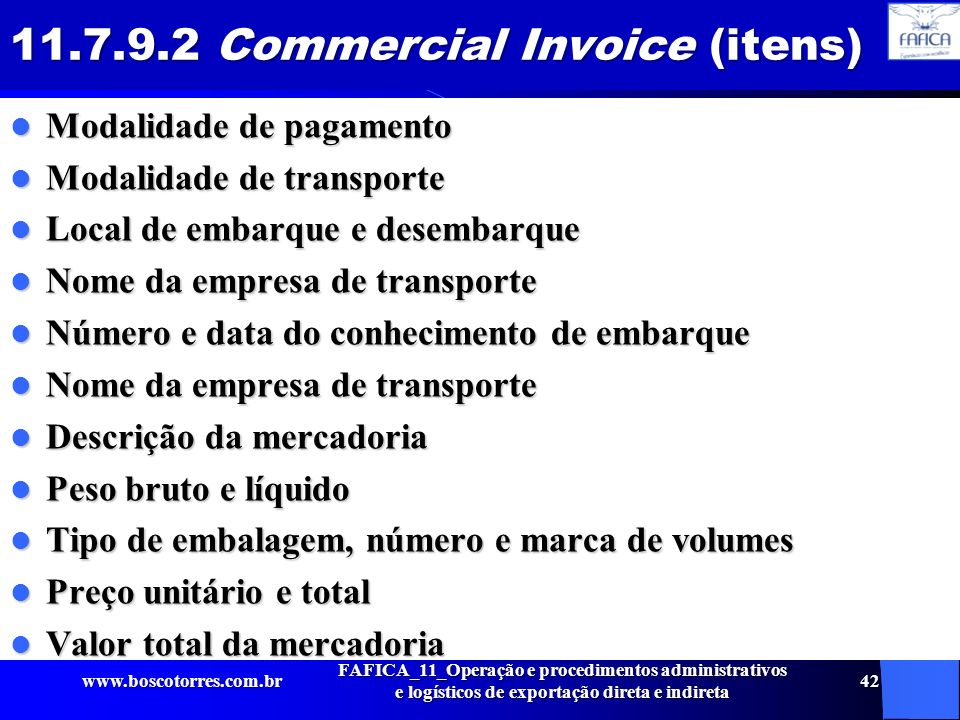 11.7.9.2 Commercial Invoice (itens)