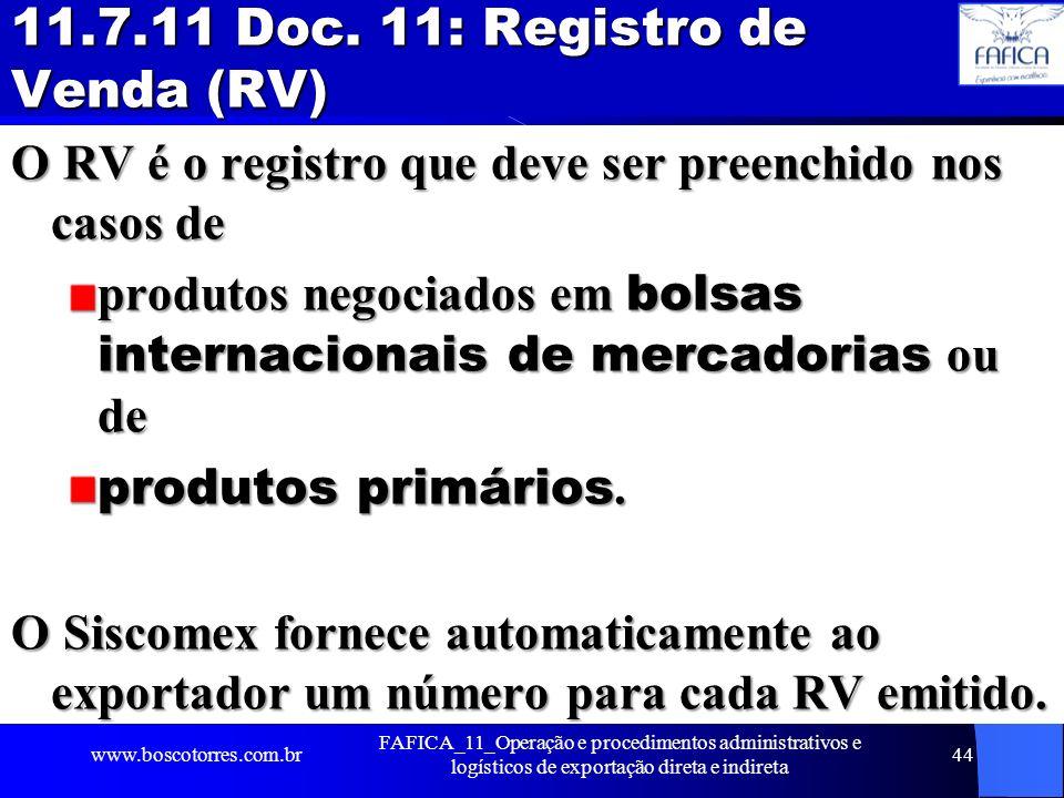 11.7.11 Doc. 11: Registro de Venda (RV)