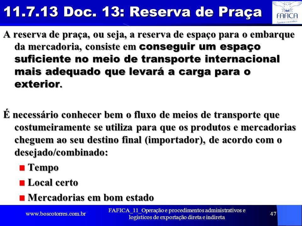 11.7.13 Doc. 13: Reserva de Praça