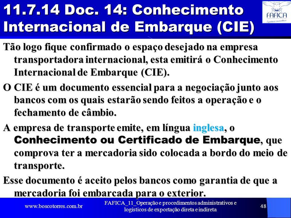 11.7.14 Doc. 14: Conhecimento Internacional de Embarque (CIE)