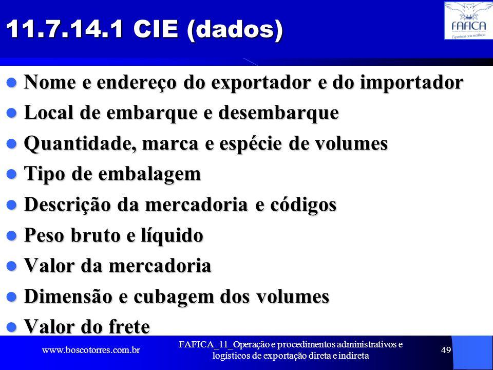 11.7.14.1 CIE (dados) Nome e endereço do exportador e do importador