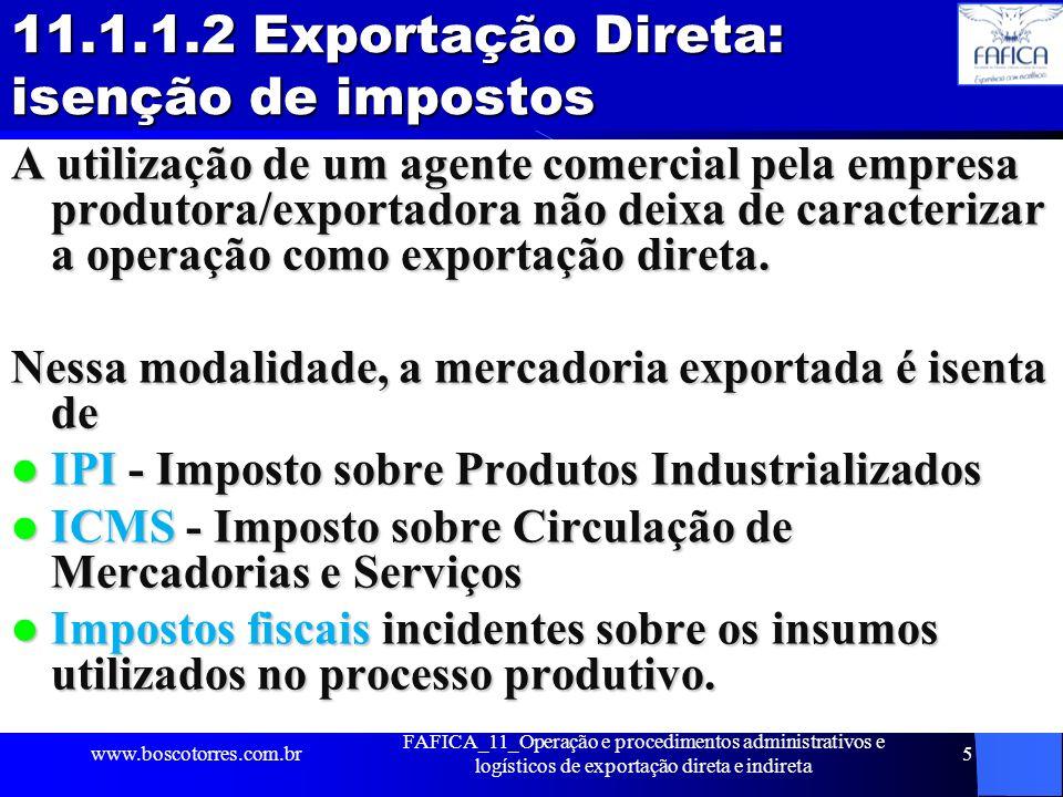 11.1.1.2 Exportação Direta: isenção de impostos