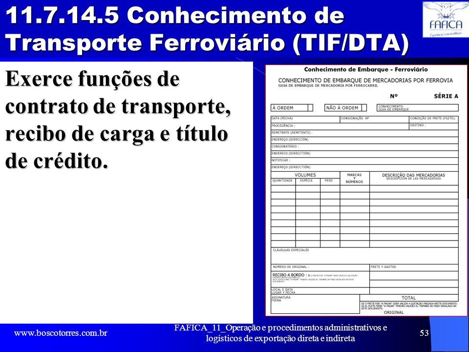 11.7.14.5 Conhecimento de Transporte Ferroviário (TIF/DTA)