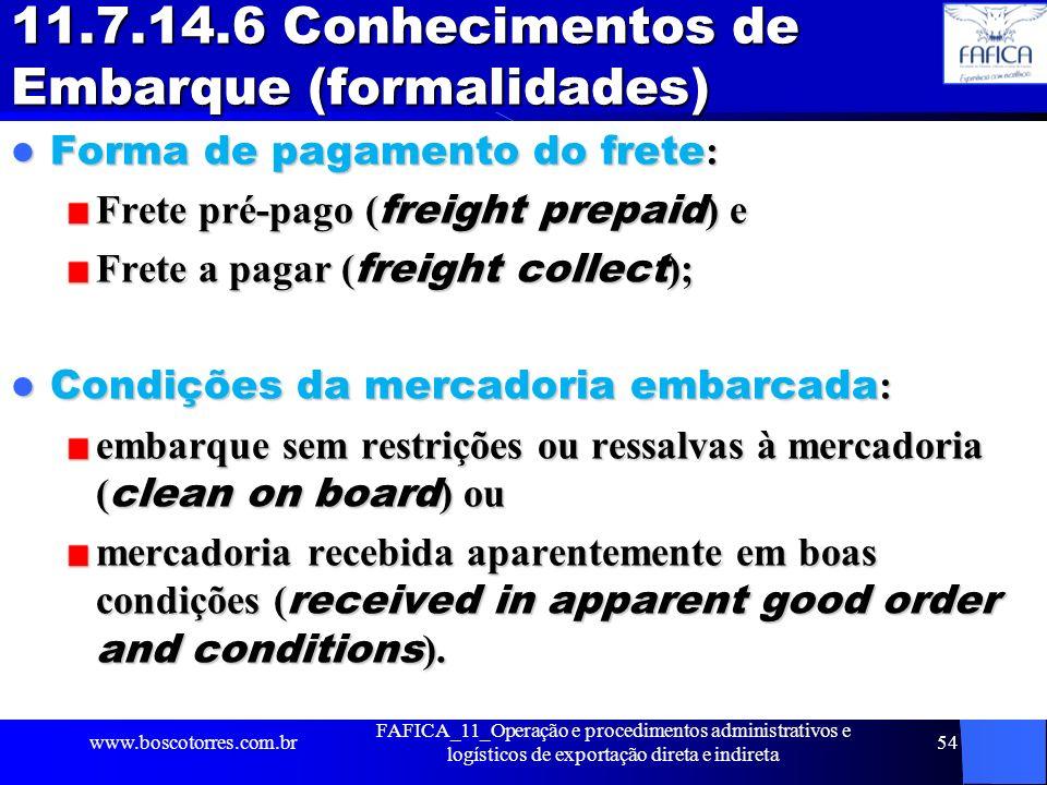 11.7.14.6 Conhecimentos de Embarque (formalidades)