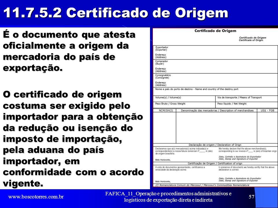 11.7.5.2 Certificado de Origem